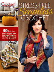 Stress-Free Seamless Crochet