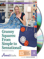 Granny Squares: From Simple to Sensational! Class DVDs