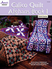 Calico Quilt Afghans Book 1