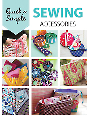 Quick & Simple Sewing Accessories