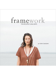 Framework: Ten Architectural Knits by Norah Gaughan