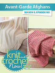 Knit and Crochet Now! Season 9: Afghan