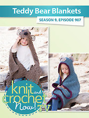 Knit and Crochet Now! Season 9: Child Hoodie Blankie