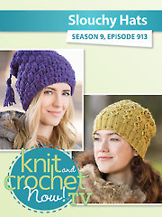 Knit and Crochet Now! Season 9: Slouchy Hat