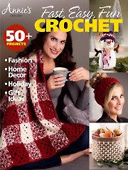 Annie's Fast, Easy, Fun Crochet