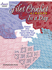 Filet Crochet Afghans in a Day