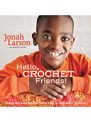 Hello, Crochet Friends! Crochet Pattern Book