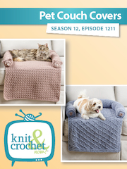 Knit and Crochet Now Season 12: 1211 Pet Couch Covers