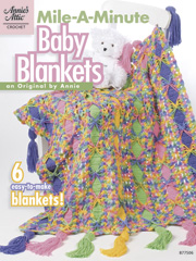Mile-A-Minute Baby Blankets Crochet Pattern Book