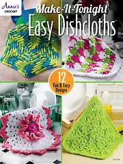 Make-It-Tonight Easy Dishcloths Crochet Pattern Book
