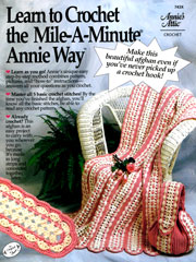 Learn to Crochet the Mile-A-Minute Annie Way