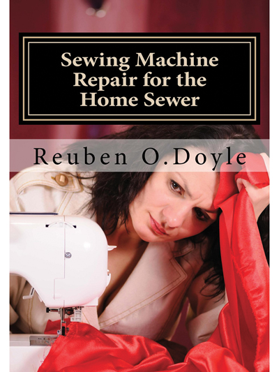 Sewing Machine Repair For the Home Sewer