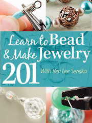 Learn to Bead & Make Jewelry 201