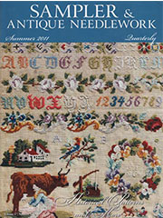 Sampler & Antique Needlework Quarterly Summer 2011