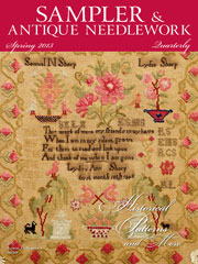Sampler & Antique Needlework Quarterly Spring 2013