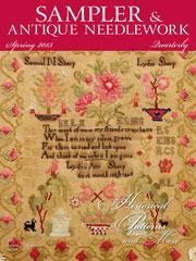 Sampler & Antique Needlework Quarterly Spring 2013