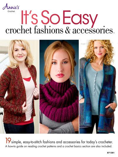 It's So Easy: Crochet Fashions & Accessories