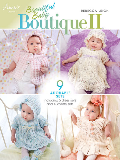 Beautiful Baby Boutique II Crochet Pattern