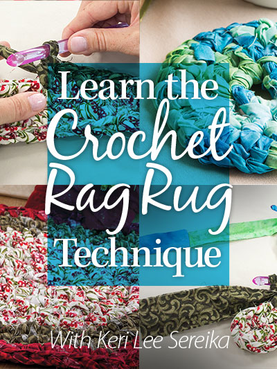Learn the Crochet Rag Rug Technique