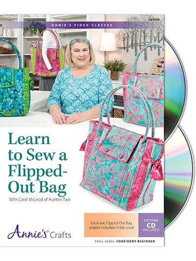 New Sewing Patterns - Learn to Sew a Flipped-Out Bag! Class DVD