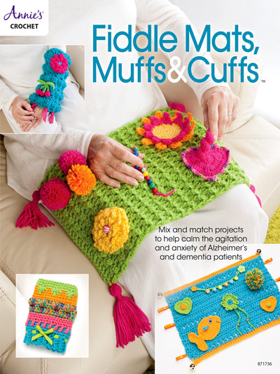 Crochet Fiddle Mats, Muffs and Cuffs for Dementia and Alzheimer's Patients