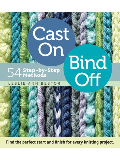 Cast On Bind Off: 54 Step-by-Step Methods