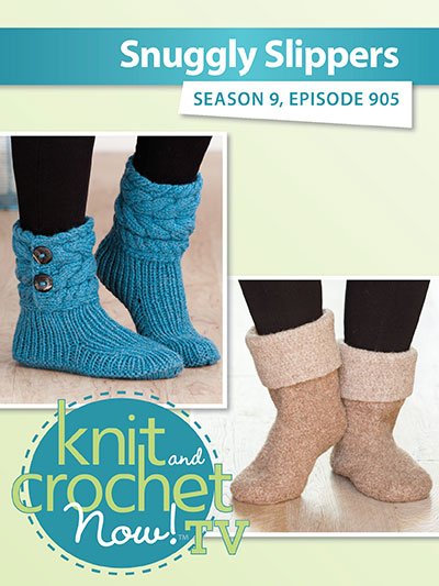 Knit And Crochet Now Season 9 Ugg Style Slippers