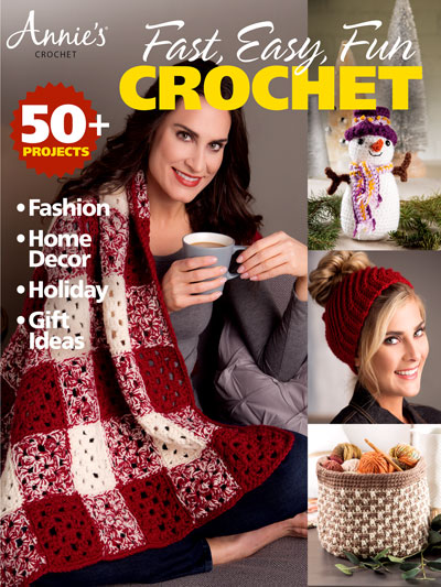Annie's Fast, Easy and Fun Crochet Patterns