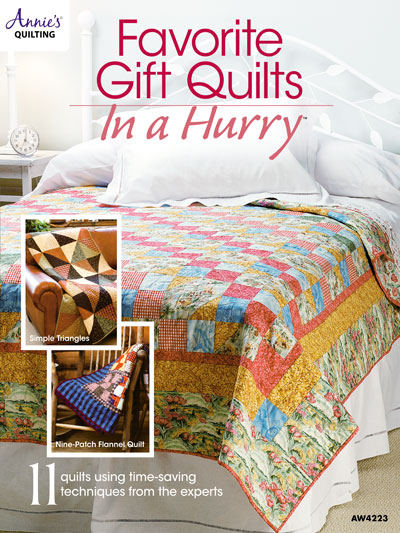 Favorite Gift Quilts in a Hurry