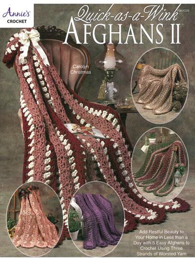 Quick Easy Crochet Patterns Quick As A Wink Afghans Ii