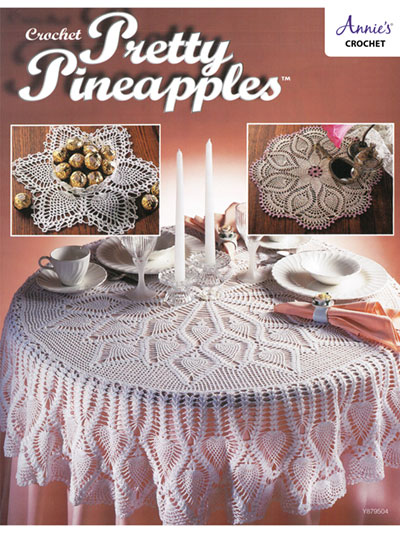 Crochet Patterns Pretty Pineapples Crochet Pattern