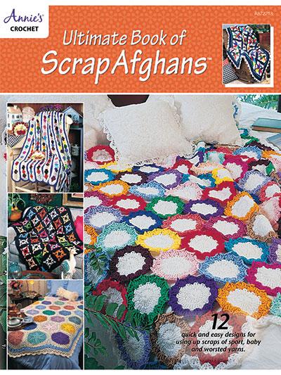 Crochet Afghan Patterns Ultimate Book Of Scrap Afghans Crochet Pattern