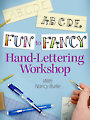 Fun to Fancy Hand-Lettering Workshop