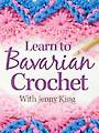 Learn to Bavarian Crochet