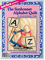 The Sunbonnet Alphabet Quilt