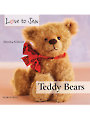 Love to Sew: Teddy Bears Sewing Book