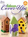 Bathroom Cover-Ups