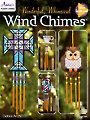 Wonderful Whimsical Wind Chimes