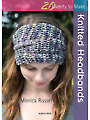 20 to Make: Knitted Headbands