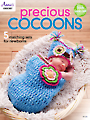 Precious Cocoons Crochet Patterns