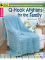 Q-Hook Afghans for the Family