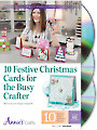 10 Festive Christmas Cards for the Busy Crafter Class DVD