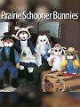 Prairie Schooner Bunnies