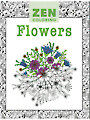 Zen Coloring: Flowers Coloring Book