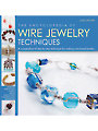 Encyclopedia of Wire Jewelry Techniques