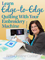 Learn Edge-to-Edge Quilting With Your Embroidery Machine