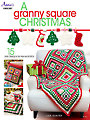 A Granny Square Christmas Crochet Pattern Book
