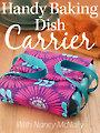Handy Baking Dish Carrier