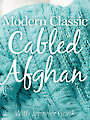 Modern Classic Cabled Afghan