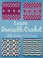 Learn Reversible Crochet
